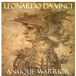 Da Vinci: Antique Warrior