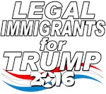 Legal Immigrants for Trump