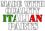 Made With Quality Italian Parts