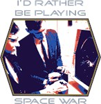 I'd Rather Be Playing Space War