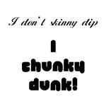 I don't skinny dip