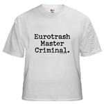 Eurotrash Master Criminal