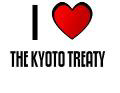I LOVE THE KYOTO TREATY