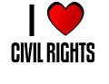 I LOVE CIVIL RIGHTS