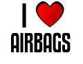 I LOVE AIRBAGS
