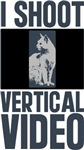 I Shoot Vertical Video