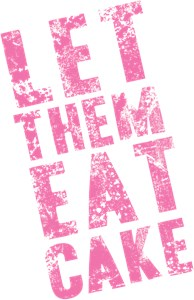 Let Them Eat Cake Pink