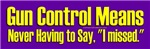 Gun Control, Never Say