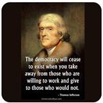Jefferson: Democracy Will Cease