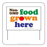 Non-GMO Food Grown Here Yard Sign