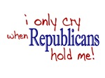 I Only Cry when Republicans Hold Me (2008 Election