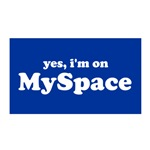 I'm On Myspace