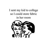Fabric - Sent Daughter to College