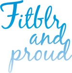 Fitblr and proud