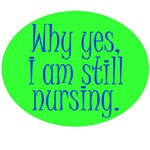 Still Nursing - Green