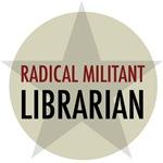Radical Librarian