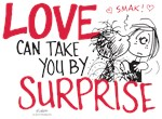 Love Can Take You By Surprise