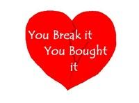 You Break it, you bought it