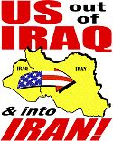 U.S. out, into IRAN!