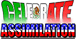 Celebrate Assimilation - Mex