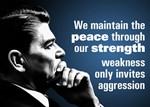 Reagan Quote - Peace through Strength