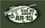 Ask me about my AR-15