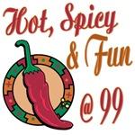 Hot N Spicy 99th