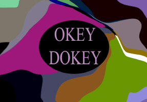 HUMOR/OKEY DOKEY