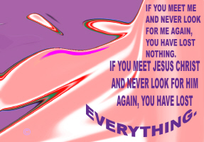 RELIGION/IF YOU MEET JESUS