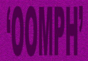 HUMOR/OOMPH