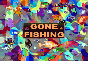 HOBBIES/GONE FISHING