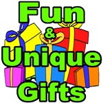 FUN AND UNIQUE GIFTS
