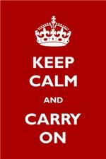 Keep Calm And Carry On (Original)