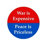 War Is Expensive, Peace Is Priceless