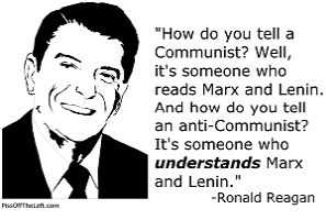 Reagan: How do you tell a Communist?