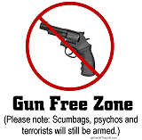 Gun Free Zone - Psychos Still Armed