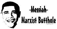Obama is a Marxist Butthole T-Shirts