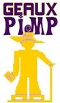 GEAUX PIMP - PIMP TEES