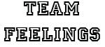Team Feelings