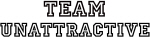 Team UNATTRACTIVE