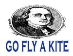 GO FLY A KITE~Ben Franklin