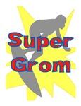 SUPER GROM