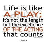 Seneca Quote On Acting T-shirts & Gifts