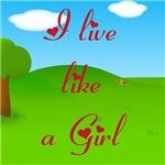 I live like a girl