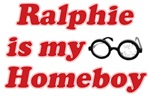Ralphie is my homeboy