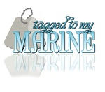 Tagged to my Marine