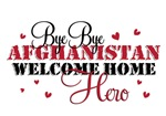 Bye Bye Afghanistan, Welcome Home Hero