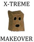 X-treme Makeover