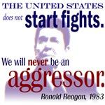 Ronald Reagan Never Aggressor