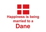 Happily Married To A Dane